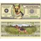 Novelty Dollar German Shepherd Alsatian Dog Million Dollar Bills X 4