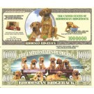 Novelty Dollar Rhodesian Ridgeback Dog Puppy Million Dollar Bills x 4