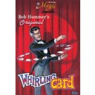 Bob Hummer's Original Whirling Card